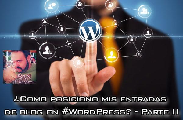 ¿Cómo posiciono mis entradas de blog en WordPress? – Parte II