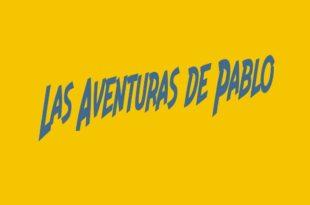 Las Aventuras de Pablo