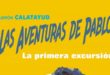 Las Aventuras de Pablo - La primera excursión