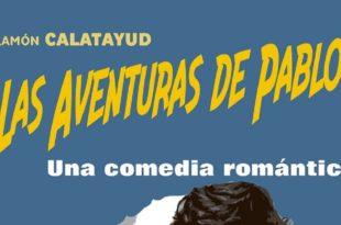 Las Aventuras de Pablo - Una comedia Romántica