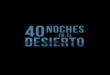 40 noches en el desierto