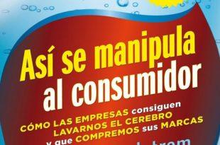 Así se manipula al consumidor