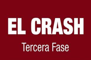 El crash. Tercera fase.