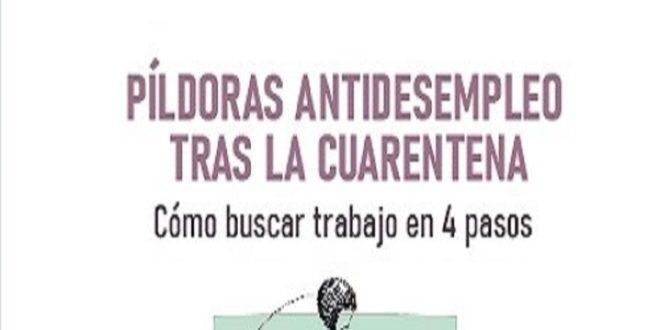 Píldoras antidesempleo tras la cuarentena