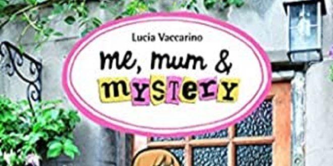 ME, MUM & MYSTERY: Detective por casualidad