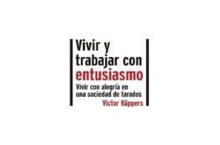 Vivir y trabajar con entusiasmo